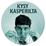 Kysy Kasperilta