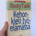 Kirja-arvostelu: BodyTalk – Kehonkieli työelämässä