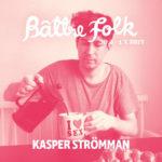"""Kasper Strömman: """"Olen kirjailijavieraana Bättre folk -festivaalilla"""""""
