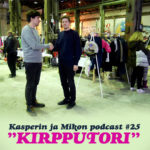 Kasperin ja Mikon podcast kirpputorilla + osallistu kyselyyn, voita illallinen kahdelle