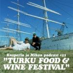 Kasperin ja Mikon podcast Turku Food & Wine Festivalilla
