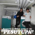 """Kasperin ja Mikon podcast pesutuvassa: """"Ehkä paras jakso tähän asti"""""""