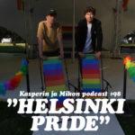 """Kasper ja Mikko Helsinki Pridessä: """"Kiiltäviä lentokoneita auringonnousussa"""""""