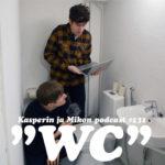 """Kasperin ja Mikon podcast WC:ssä: """"Teemme ihmisten podcastia"""""""