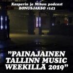 """Kasperin ja Mikon podcast *BONUSJAKSO*: """"Mikko näkee painajaisen Tallinnassa"""""""