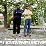 """Kasperin ja Mikon podcast Lenininpuistossa: """"Mikkoaaltouuni"""""""