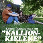 """Kasper ja Mikko kallionkielekkeellä: """"Lupaan tästä lähtien olla enemmän metrojunan kaltainen"""""""