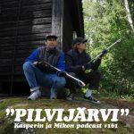 """Kasper ja Mikko Sipoon Pilvijärvellä: """"Speedot ja hapsumokkasiinit"""""""