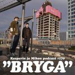 """Kasper ja Mikko Brygalla: """"Pistin sulle snäpin, YOLO"""""""