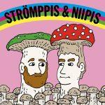 """Strömppis & Niipis: """"Podcastimme vastaa tarpeeseen kuulla kun kaksi miestä puhuvat toisilleen"""""""