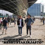 Kasperin ja Mikon podcast keskustakirjasto Oodissa