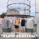 """Kasperin ja Mikon podcast Flow-festivaalilla: """"2018 näyttäisi olevan podcastien vuosi"""""""