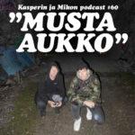 """Kasperin ja Mikon podcast Mustassa aukossa: """"Jokainen voi tehdä käynnistään omanlaisensa seikkailun"""""""