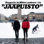 """Kasper ja Mikko Jääpuistossa: """"Tappaako ilmastonmuutos suomen kielen?"""""""