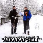 """Kasperin ja Mikon podcast hautaa aikakapselin: """"Terveisiä vuoteen 2020"""""""