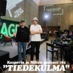 """Kasperin ja Mikon podcast Tiedekulmassa: """"Mikkomaisuus on mielentila"""""""