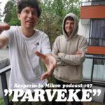 """Kasperin ja Mikon podcast parvekkeella: """"Pystymmekö pulloffaamaan tämän?"""""""
