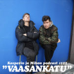 """Kasperin ja Mikon podcast: """"Kustaa Vaasa omisti 30 paitaa ja 51 paria housuja"""""""