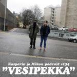 """Uusi jakso Kasperin ja Mikon podcastia ilmestynyt: """"Tulikko nää selekää pesemään?"""""""