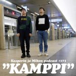 "Kasper ja Mikko Kampin keskuksessa: ""Biohakkeroitu podcast"""