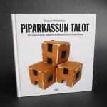 Vuoden graafikon 2013 uutuskirjassa ohjeet 24 hauskan piparkakkutalon rakentamiseen – Piparkassun talot uudistaa pipariarkkitehtuurin perinteet
